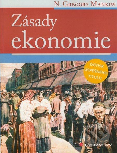 Zásady ekonomie - N. Gregory Mankiw