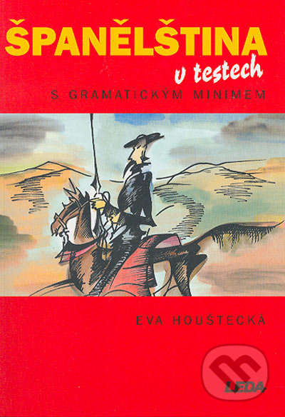 Leda Španělština v testech - Eva Houštecká