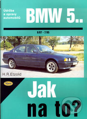 BMW 5.. od 9/87 do 7/95 - Hans-Rüdiger Etzold