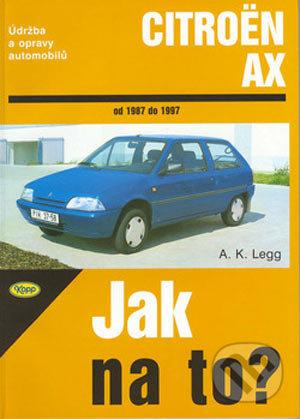 Citroën AX od 1987 do 1997 - A.K. Legg