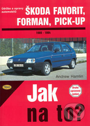 Škoda Favorit, Forman, Pick-up od 1989 do 1994 - Andrew Hamlin