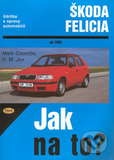 Škoda Felicia od 1995 - M. Coombs, R. M. Jex