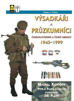 Výsadkáři a průzkumníci československé a české armády 1945-1999 - Kolektiv autorů