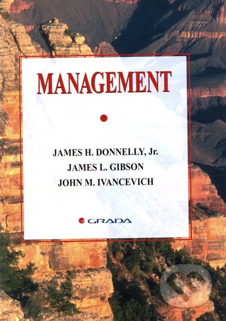 gibson ivancevich Organizations: behavior, structure, processes by james l gibson, john m ivancevich, jr, james h donnelly, robert konopaske and a great selection of similar used, new.
