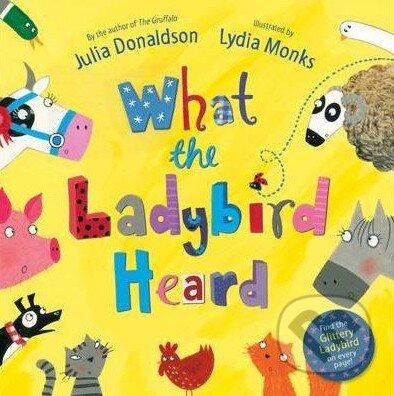 What The Ladybird Heard - Julia Donaldson