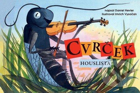 Cvrček houslista - Daniel Hevier