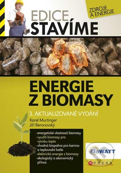 Energie z biomasy - Karel Murtinger, Jiří Beranovský