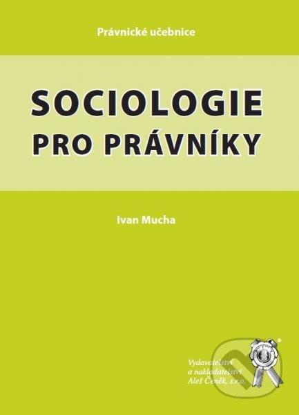 Sociologie pro právníky - Ivan Mucha