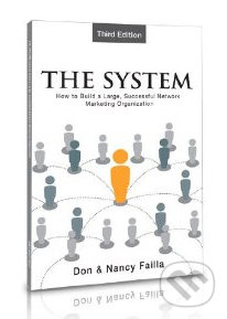 The System: How to Build a Large, Successful Network Organization - Don Failla, Nancy Failla