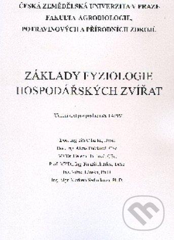 Základy fyziologie hospodářských zvířat - Jiří Cibulka a kol.