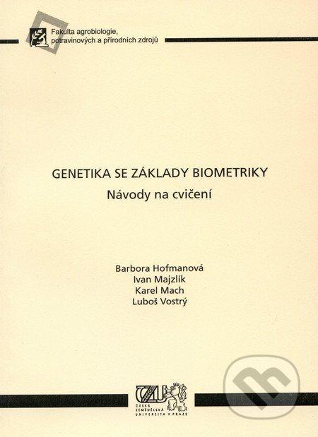 Genetika se základy biometriky - Barbora Hofmanová a kol.