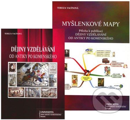 Dějiny vzdělávání od antiky po Komenského - Tereza Vacínová