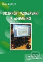 Distanční vzdělávání a eLearning - Helena Zlámalová
