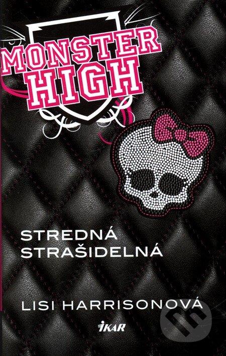 Monster High 1: Stredná strašidelná - Lisi Harrisonová