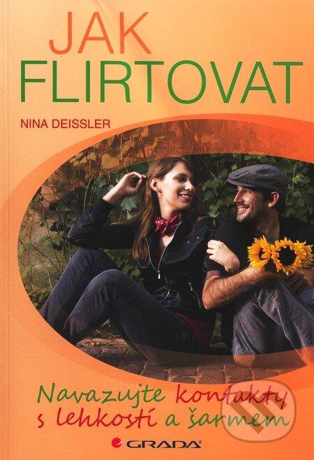 Jak flirtovat - Nina Deissler