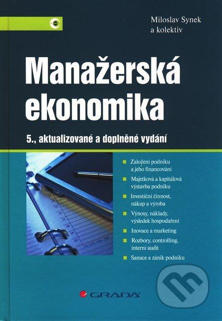 Manažerská ekonomika - Miloslav Synek a kol.