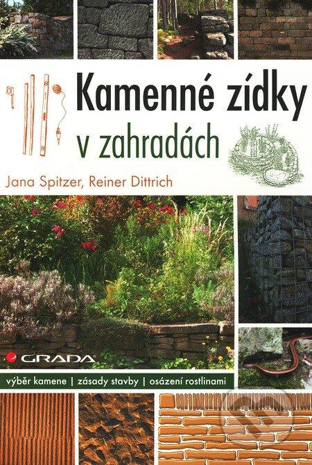 Kamenné zídky v zahradách - Jana Spitzer, Reiner Dittrich
