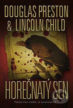 Horečnatý sen - Douglas Preston, Lincoln Child