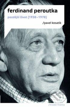 Ferdinand Peroutka - Pavel Kosatík