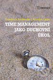 Time management jako duchovní úkol - Friedrich Assländer, Anselm Grün