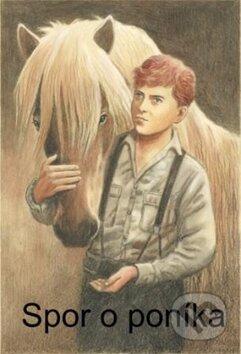 Spor o poníka - James Aldredge