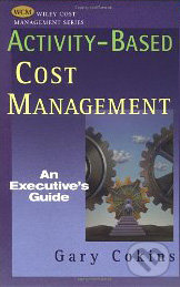 Activity-Based Cost Management - Gary Cokins