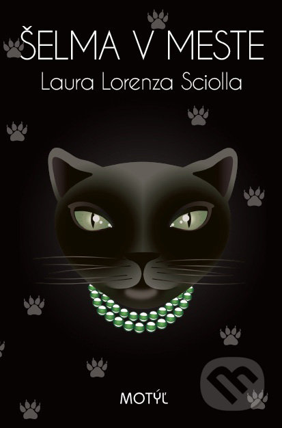 Šelma v meste - Laura Lorenza Sciolla