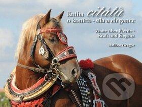 Kniha citátů o koních – Síla a elegance - Dalibor Gregor