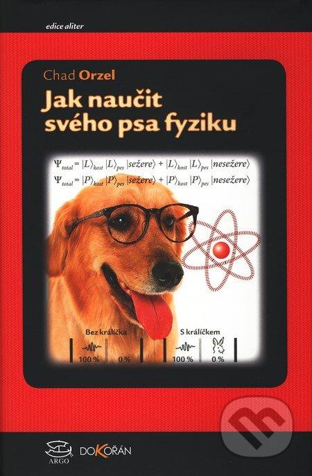 Jak naučit fyziku svého psa - Chad Orzel