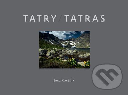 Tatry / Tatras - Juro Kováčik
