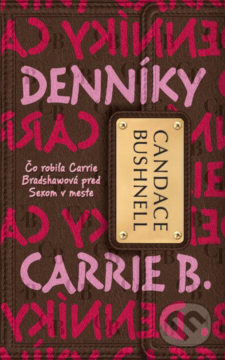 Denníky Carrie B. 1 - Candace Bushnell