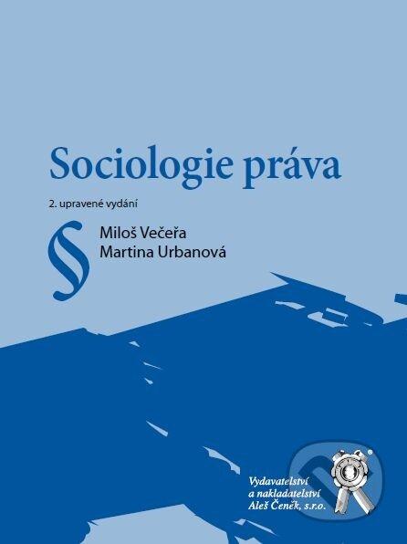 Sociologie práva - Miloš Večeřa, Martina Urbanová