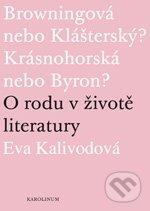 O rodu v životě literatury - Eva Kalivodová