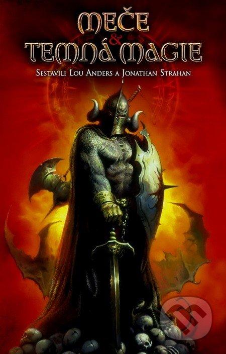 Meče a temná magie - Lou Anders, Jonathan Strahan