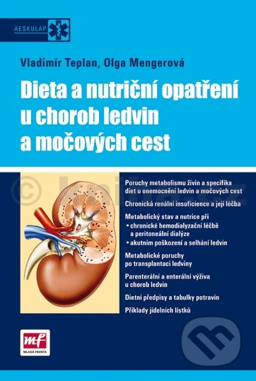 Dieta a nutriční opatření u chorob ledvin a močových cest - Vladimír Teplan