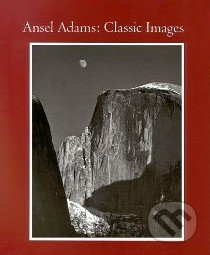 Classic Images - Ansel Adams