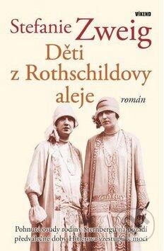 Děti z Rothschildovy aleje - Stefanie Zweig