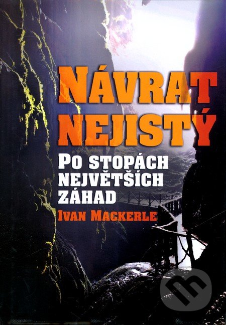 Návrat nejistý - Ivan Mackerle