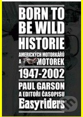 Born to be wild - Paul Garson