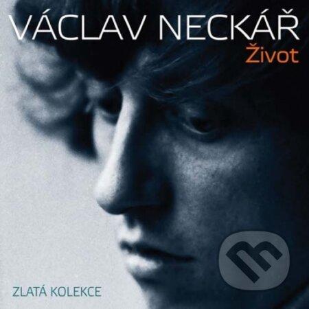 Václav Neckář: Život - Václav Neckář