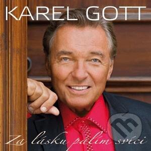 Karel Gott: Za lásku pálím svíci - Karel Gott