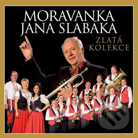 Moravanka Jana Slabáka: Zlatá kolekce - Moravanka J