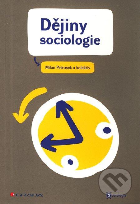 Dějiny sociologie - Milan Petrusek a kol.
