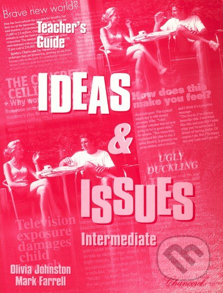Ideas and Issues - Intermediate - Teacher\'s Guide - Mark Farrell