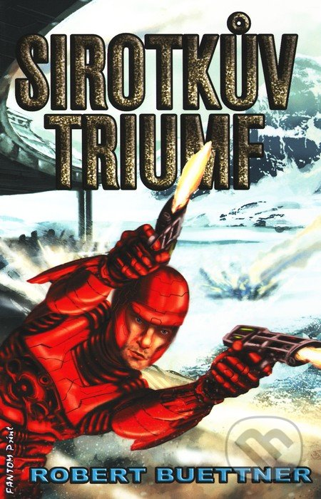 Sirotkův triumf - Robert Buettner