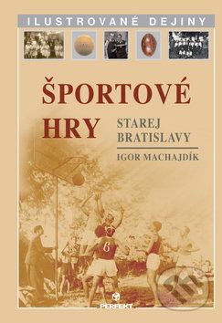 Športové hry starej Bratislavy - Igor Machajdík