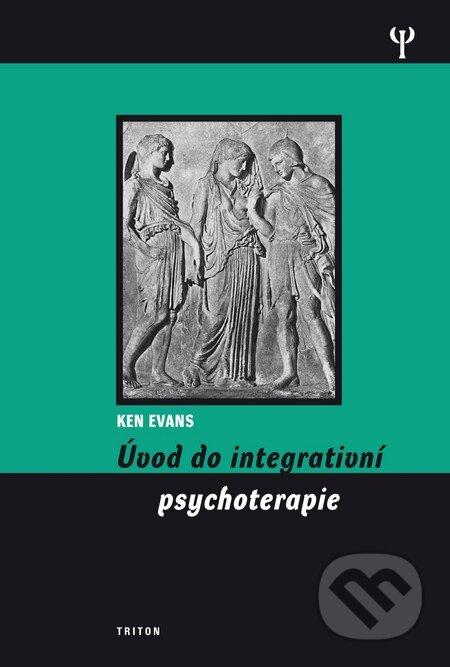 Úvod do integrativní psychoterapie - Ken Evans