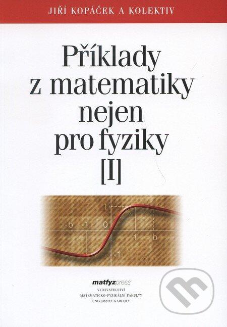 Příklady z matematiky nejen pro fyziky I - Náhled učebnice