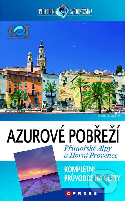 Azurové pobřeží, Přímořské Alpy a Horní Provence - Ines Mache