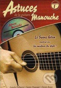 Astuces de la Guitare Manouche - Volume 1 - Roux Denis - Debarre